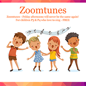 Zoomtunes singing classes for children P3 & P4